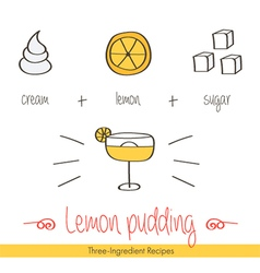 Doodle hand drawn recipe of lemon pudding vector