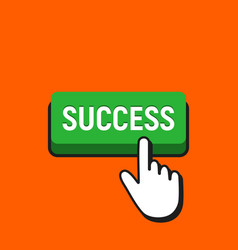 hand mouse cursor clicks the success button vector image