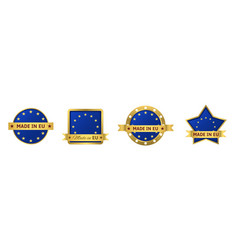 made in eu badge set vector image