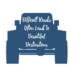 offroad vehicle and inspirational vector image