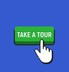 Hand mouse cursor clicks the take tour button vector