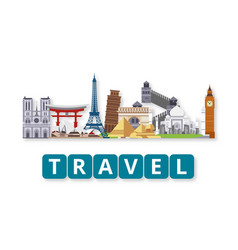 travel world landmarks set with lettering vector image