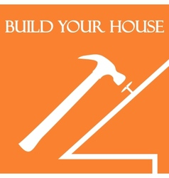 Build your house vector