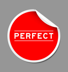 Red color peel sticker label with word perfect vector