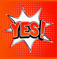 yes sign comic book style on orange background vector image