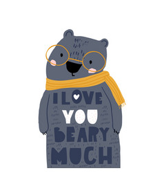 cute cartoon bear in scarf and love lettering vector image