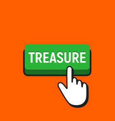 hand mouse cursor clicks the treasure button vector image