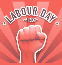 Happy labour day first of may with clenched fist vector