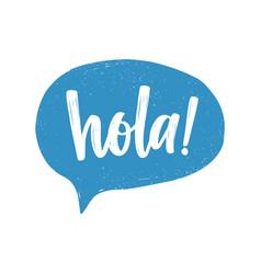 Hola spanish greeting handwritten with white vector