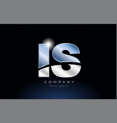 Metal blue alphabet letter is i s logo company vector