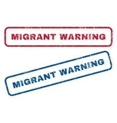 Migrant warning rubber stamps vector
