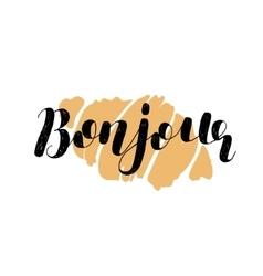 Bonjour Brush lettering vector