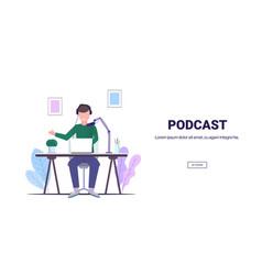 Man recording podcast in studio podcasting vector