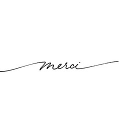 thank you in french ink brush lettering vector image