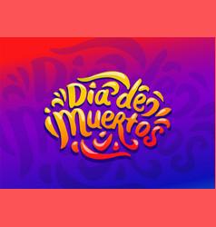 dia de muertos festival colorful vector image
