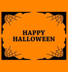 Halloween frame with cobwebs holiday background vector