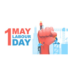 happy labour day first of may with clenched fist vector image