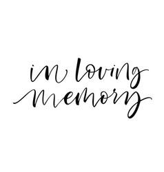 In loving memory card modern brush calligraphy vector