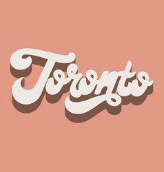 toronto hand drawn lettering isolated template vector image