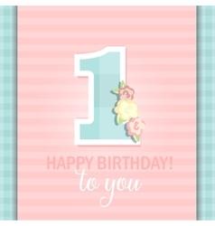 Happy Birthday for girl 1 Year vector image
