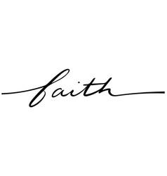 Faith hand lettering in black on white background vector