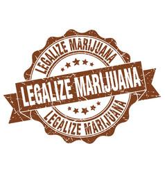 Legalize marijuana stamp sign seal vector
