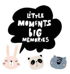 Little moment big memories lettering concept vector