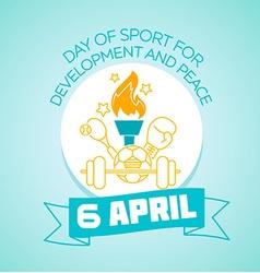 6 April international Day of Sport for Development vector image vector image