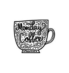 monday coffee brush hand drawn inscription vector image