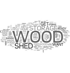Wood storage shed text word cloud concept vector