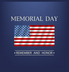 memorial day remember and honor text vector image