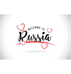 russia welcome to word text with handwritten font vector image