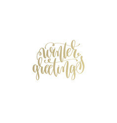 winter greetings golden hand lettering winter vector image