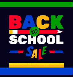 Back to school sale colorful typography background vector
