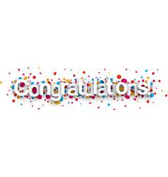 Congratulations paper banner with confetti vector