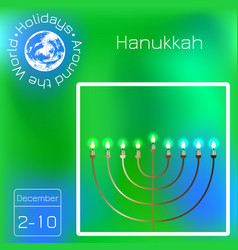Hanukkah 2-10 december judaic holiday vector