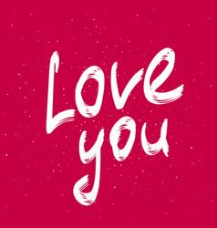 love you elegant calligraphy phrase handwritten vector image vector image