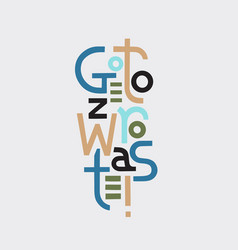 Go to zero waste eco style lettering vector