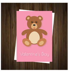 valentines day card with teddy bear and wooden vector image