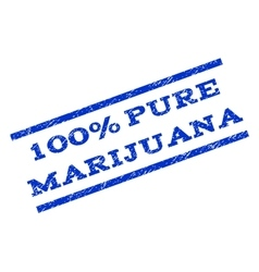 100 percent pure marijuana watermark stamp vector