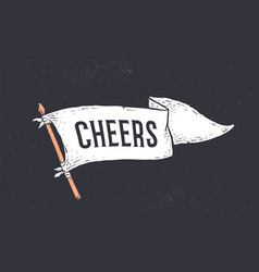 Cheers flag graphic vector