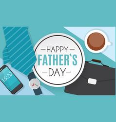 Happyfathers day background best dad vector