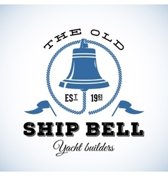 The old ship bell yacht builders retro style vector
