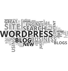 wordpress blogs make a great business site text vector image