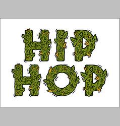 Lettering design weed inscription hip hop vector