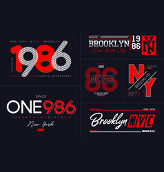 New york nyc typography set for t-shirt brooklyn vector