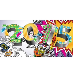 2015 in a Colorful Comic Book Style vector image vector image
