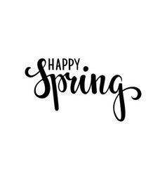 happy spring hand drawn calligraphy and brush pen vector image