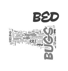 bed bugs how to kill text word cloud concept vector image