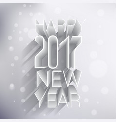 happy new year 2017 3d design in light colors vector image